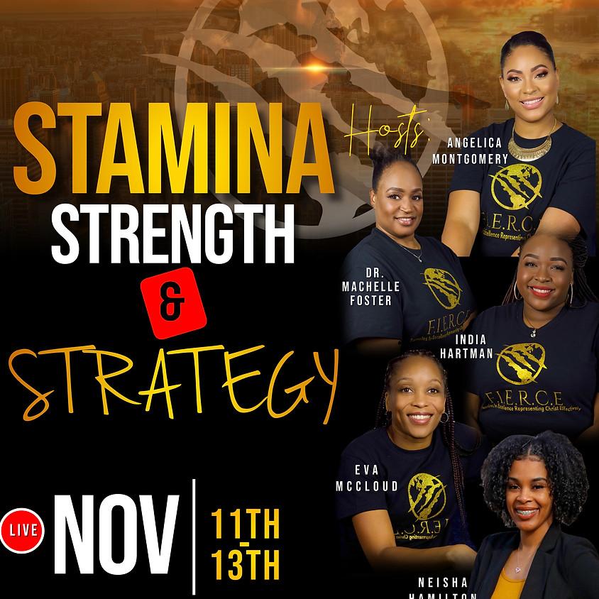 Stamina, Strength & Strategy 2021