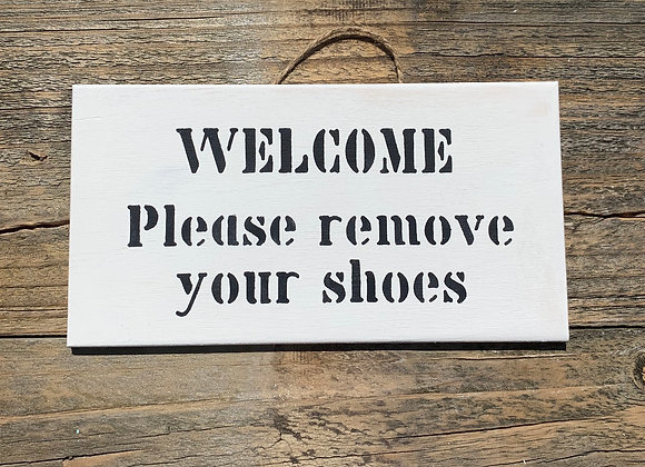 Welcome Please Remove Your Shoes Sign | Porch Signs | Front Door Sign