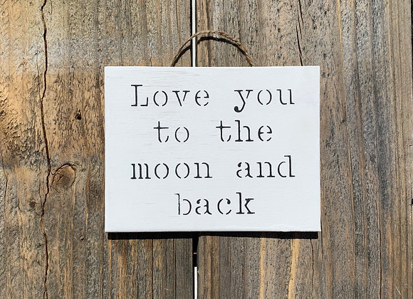Love You To The Moon And Back Quote | Love Gift | Nursery Wall Art | Anniversary