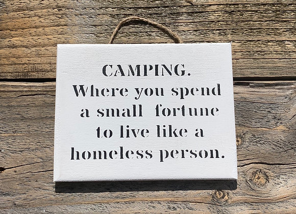 Camping Where You Spend A Small Fortune Camping Signs Wanderlust Gift Adventure