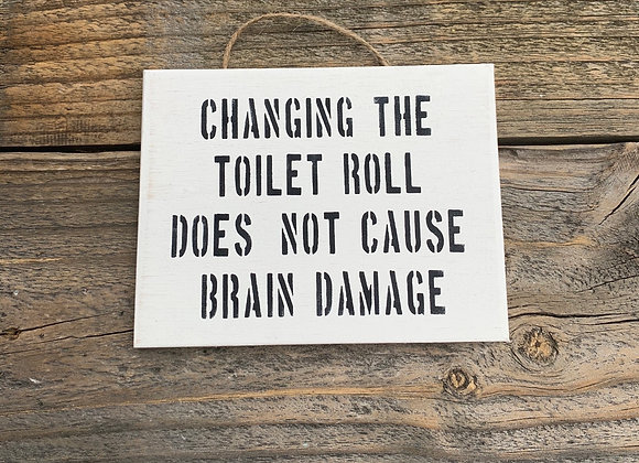 Changing The Toilet Roll Sign | Bathroom Signs | Toilet Sign | Funny Signs