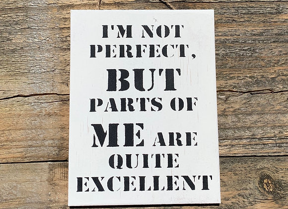 I'm Not Perfect | Love Yourself | Funny Quotes About Life | Inspirational Words