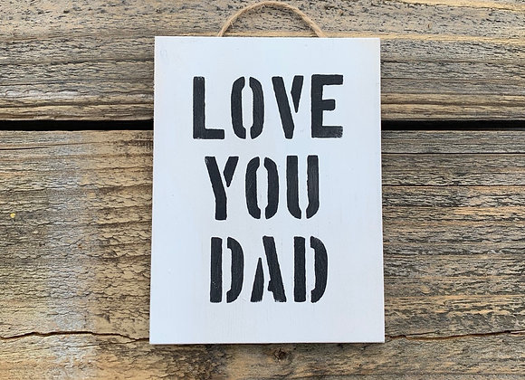 Love You Dad | Fathers Day Gift | Dad Present | Small Gift For Dad |