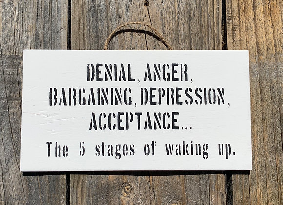 Denial, Anger, Bargaining | Funny Bedroom Sign | College Student Gift