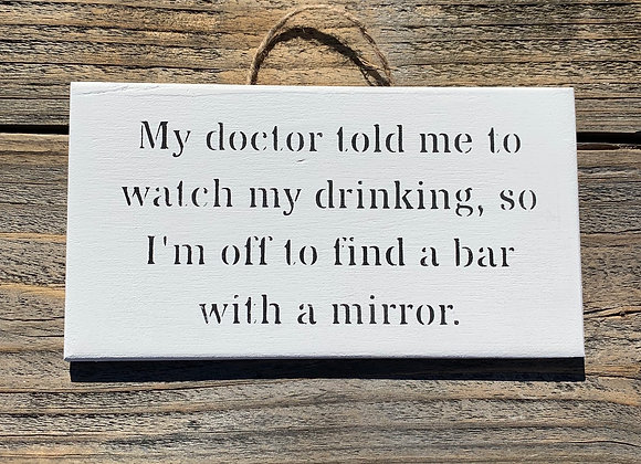 My Doctor - Funny Bar Sign