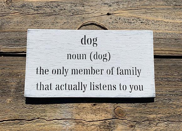 Dog Noun | Crazy Dog Sign | Gift For Dog Lover | Funny Dog