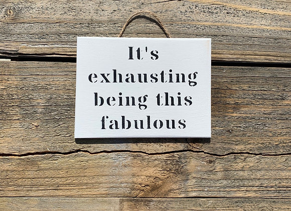 It's Exhausting Being This Fabulous | Small Gifts For Women | Girlfriend Memes