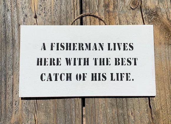 A Fisherman Lives Here. Fisherman Gift | Fishing Gift For Men | Lake House Decor