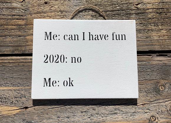 Can I Have Fun