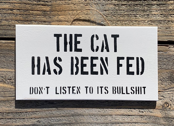 The Cat Has Been Fed | Cat Sign | Cat Lover Gift | Cat Furniture | Grumpy Cat