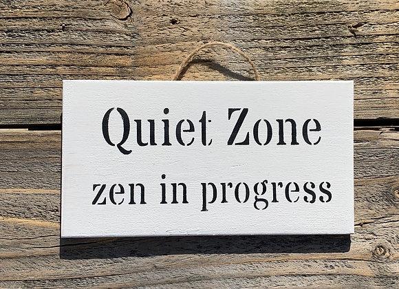 Quiet Zone Zen In Progress | Meditation Sign | Meditating Gift | Quiet Sign