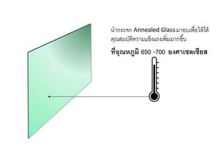 Heatstrengthened Glass คืออะไร