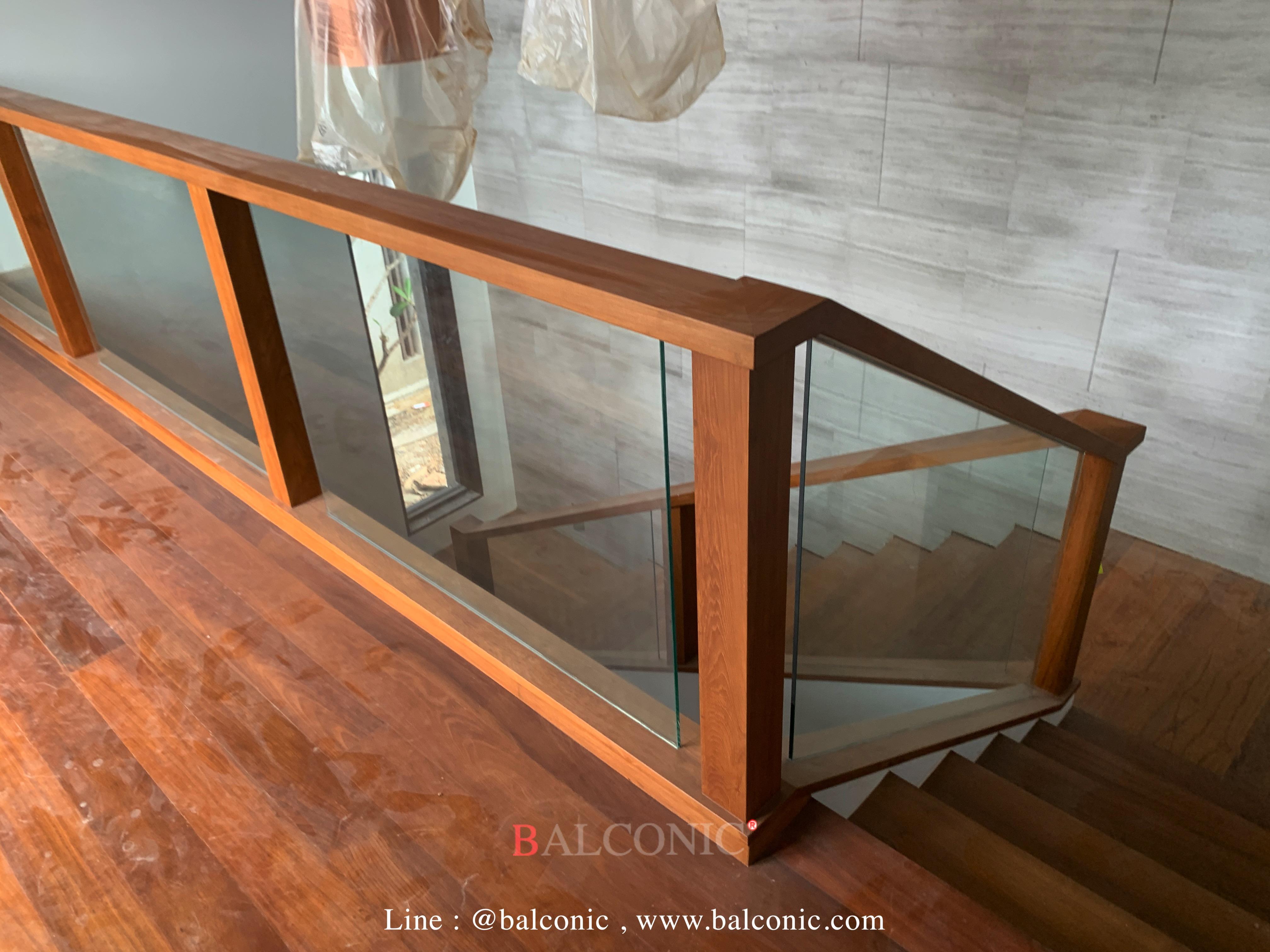 ราวบันได ไม้สัก ราวกันตก กระจก balconic