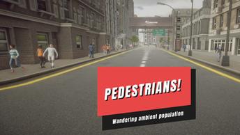 Pedestrians!