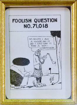 Foolish Question No. 40,976 1919 Playing card 4 x 2 1/2 in. 16 x 15 in. framed