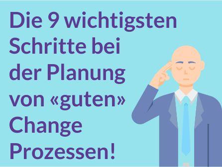 Die 9 wichtigsten Schritte im Change Management!