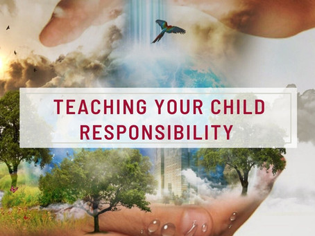 Teaching Your Child Responsibility