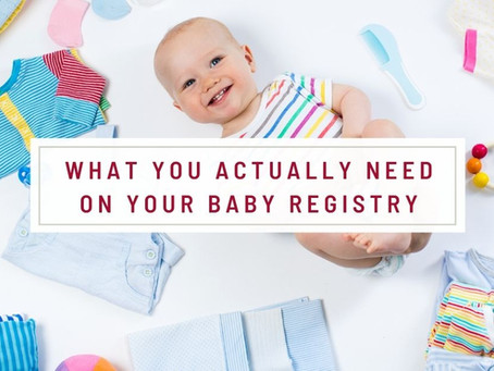 What You Actually Need On Your Baby Registry