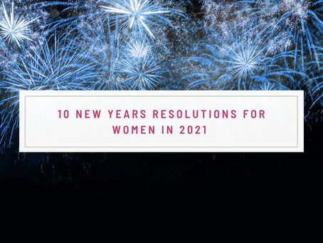 10 New Years Resolutions For Women in 2021