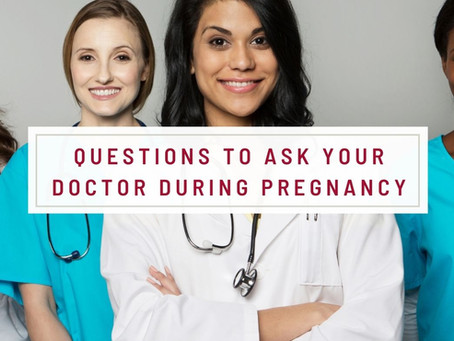 Questions To Ask Your Doctor During Pregnancy