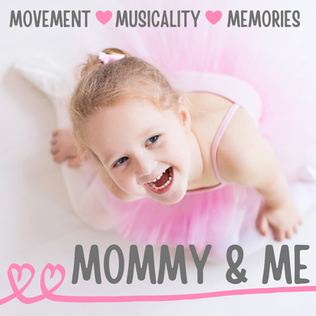 Mommy & Me Classes for Tiny Dancers