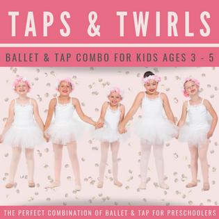 Taps & Twirls