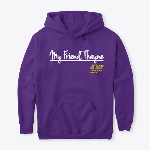 """I Support"" Hoodie (PURPLE)"