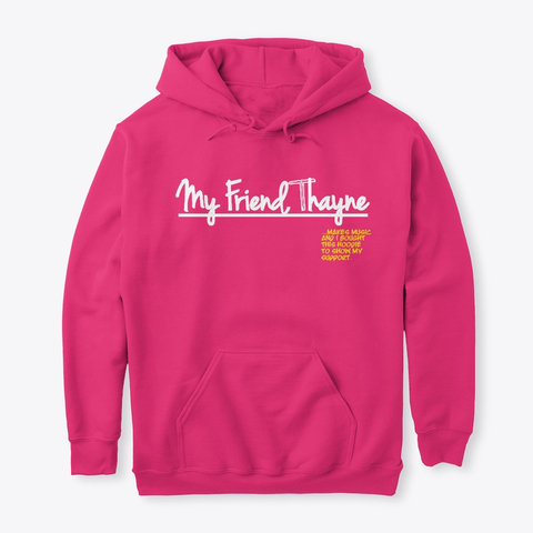 """I Support"" Hoodie (HOT PINK)"