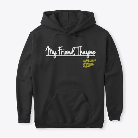 """I Support"" Hoodie (BLACK)"