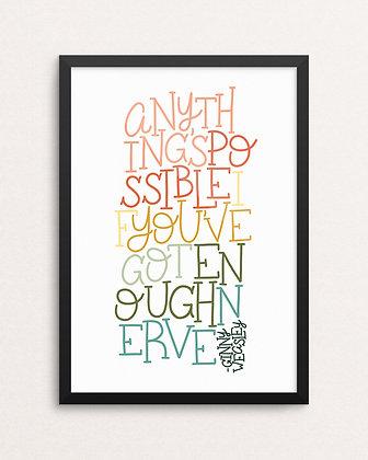 ENOUGH NERVE // Art Print