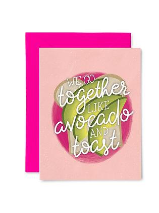 TOGETHER LIKE AVOCADO & TOAST // Greeting Card