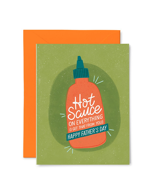 HOT SAUCE ON EVERYTHING // Greeting Card