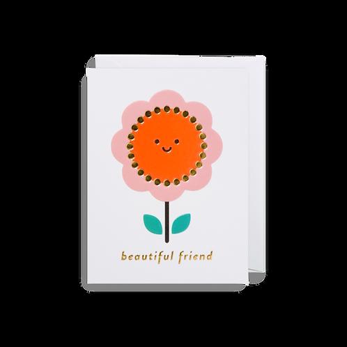 Beautiful Friend - Mini Card