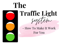 The Traffic Light System   How YOU Can Achieve All Your Goals- Stress Free!