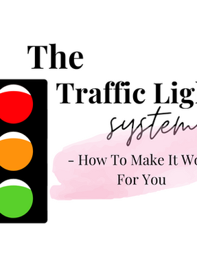 The Traffic Light System | How YOU Can Achieve All Your Goals- Stress Free!