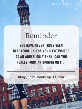 That Vain Gal Does: Blackpool | Why Adult You Needs To Visit!