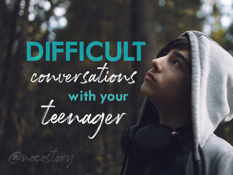 Difficult Conversations with Your Teen