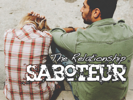 The Relationship Saboteur