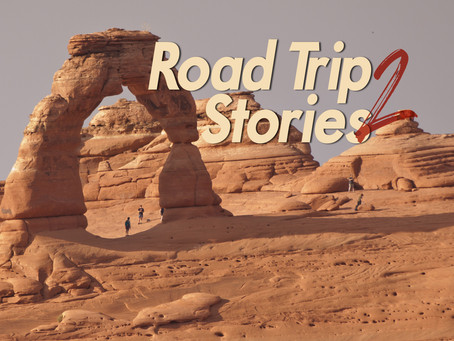 Road Trip Stories 2: The Arch