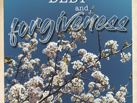 Debt and Forgiveness