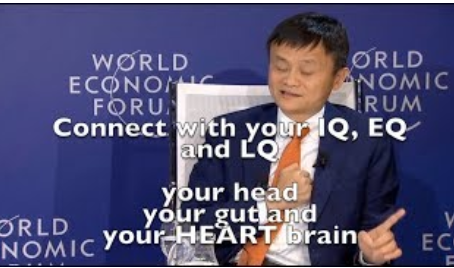 Jack Ma, Alibaba, IQ, EQ and LQ the head, gut and heart brain