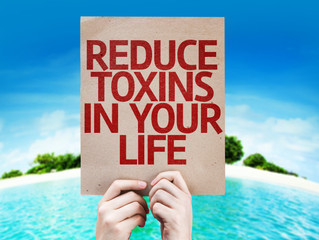 Toxins in Your Life