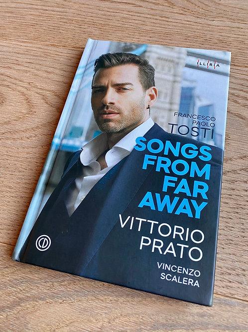 "F.P. Tosti ""Songs From Far Away"" V.Prato & V.Scalera"