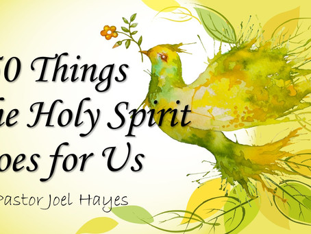 250 Things The Holy Spirit Does for Us