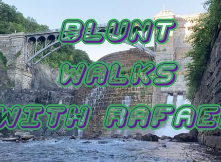 BLUNT WALKS WITH RAFAEL Vol 8