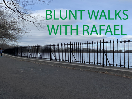 BLUNT WALKS WITH RAFAEL Vol 3