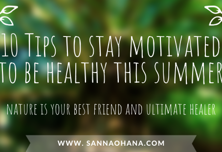 10 Steps To Stay Motivated To Be Healthy This Summer