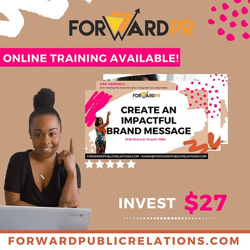 """Create An Impactful Brand Message"" Training"