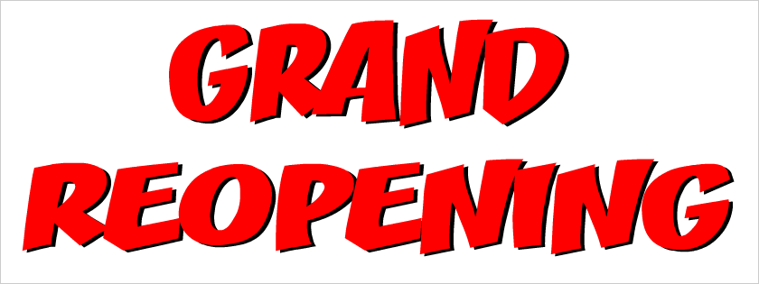 Grand Re-Opening Soon!
