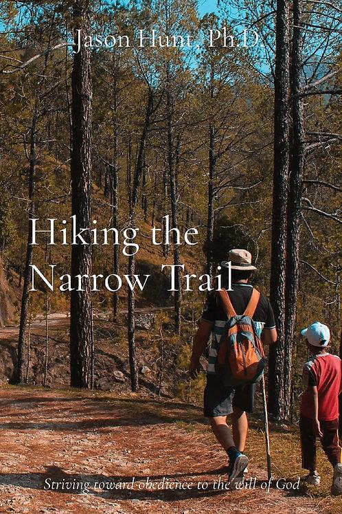 Hiking the Narrow Trail